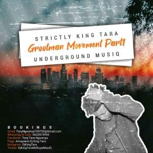 DJ King Tara - Strictly King Tara (Grootman Movement Episode1)